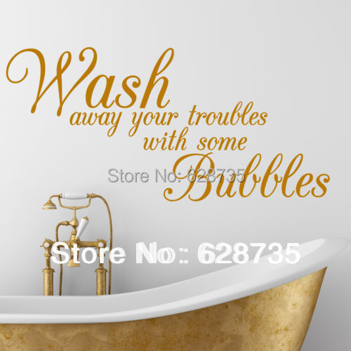 Free Shipping Wash Away Your Troubles waterproof removable vinyl wall art decal stickers,decorative Bathroom Quote decals,f301(China (Mainland))