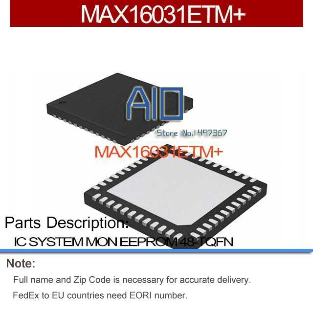 MAX16031ETM+ IC SYSTEM MON EEPROM 48-TQFN MAX16031ET 16031 MAX16031 16031E MAX160 16031ET(China (Mainland))