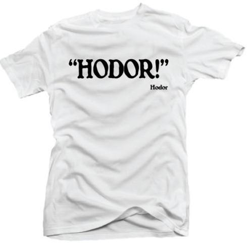 Hodor! -Hodor T-Shirt