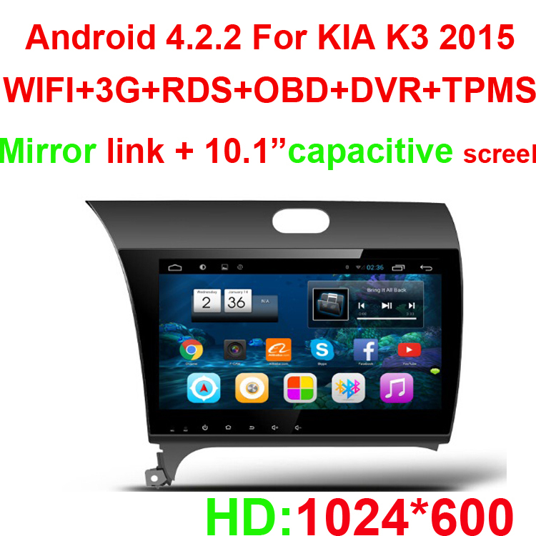 10.1 INCH 1024*600 Android 4.2.2 CAR DVD GPS Player FOR KIA K3 2015 With 3G+WIFI+RDS+OBD+DVR+TPMS+MAP+External mic+CAMERA(China (Mainland))