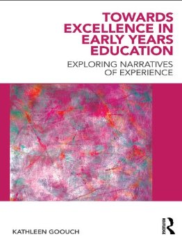 Towards Excellence in Early Years Education: Exploring narra...(China (Mainland))