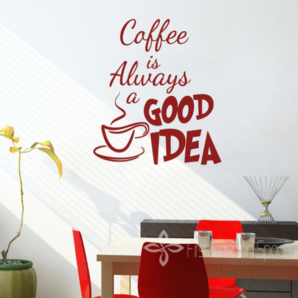 Coffee is Always a Good Idea Decor vinyl wall decal quote sticker Inspiration Wall Art  Wall Sticker Free Shipping 35*38cm