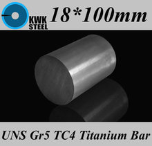 Buy 18*100mm Titanium Alloy Bar UNS Gr5 TC4 BT6 TAP6400 Titanium Ti Round Bars Industry DIY Material Free for $15.00 in AliExpress store
