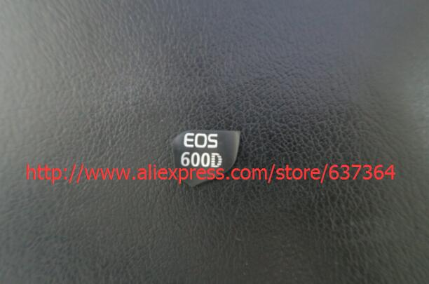 New FOR EOS 600 d, 600 d Canon 600 d body marks LOGO