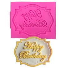 Free shipping happy Birthday silicone mold chocolate fondant cake decoration Kitchen Tools FT-070(China (Mainland))