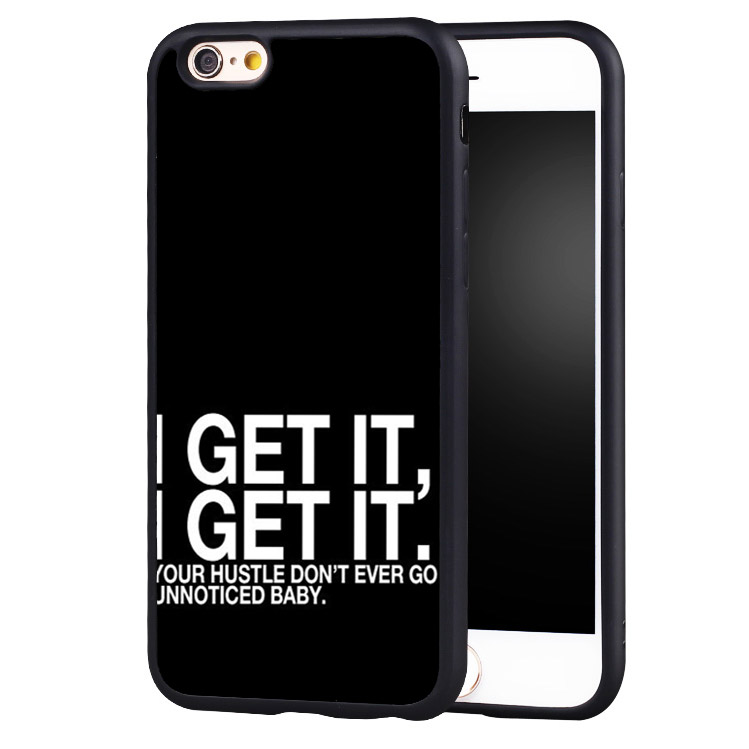 Drake Lyrics I Get It Design Printed Soft TPU Mobile Phone Cases OEM For iPhone 6 6S Plus SE 5 5S 5C 4 4S Back Shell Cover(China (Mainland))
