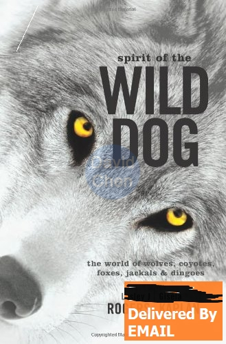 of the wild dog: the world of wo es, coyotes, foxes, jackals and dingoes-lesley j. rogers, gisela kaplan(China (Mainland))
