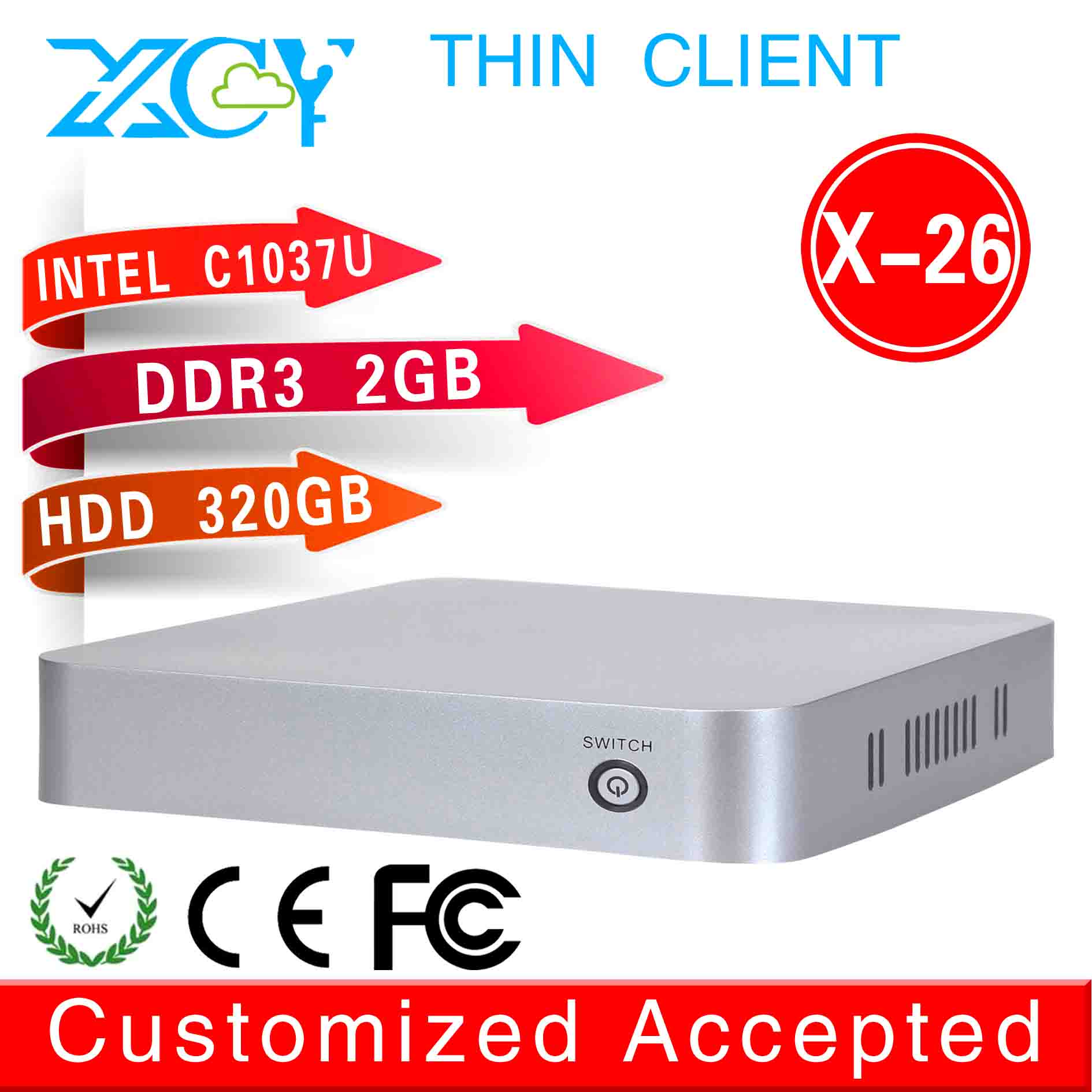 XCY linux mini server single board computer thin client X-26 C1037U 2g ram 320g hdd support win 7 XP system THIN CLIENT(China (Mainland))