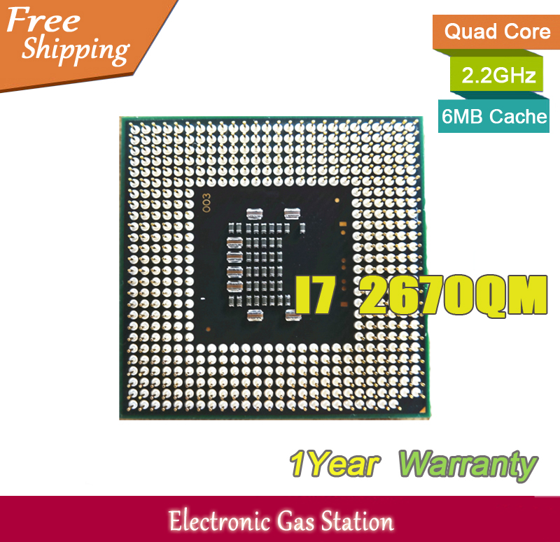 Original Processor Intel i7 2670QM Quad Core 2.2GHz TDP 45W 6MB Cache PGA 32nm SR02N Laptop CPU(China (Mainland))