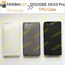 Doogee X5 чехол 100% новый высокое качество защитные тпу силиконовый чехол задняя крышка для DOOGEE X5 Pro смартфон бесплатная доставка