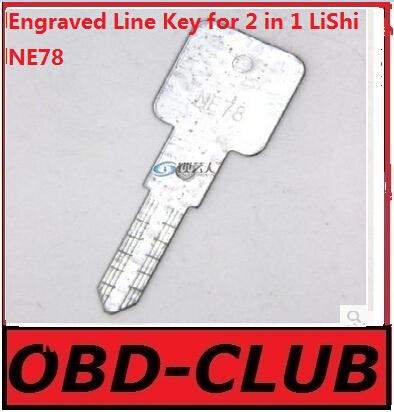 20pcs Original Engraved Line Key for 2 in 1 LiShi NE78 scale shearing teeth blank car key locksmith tools supplies(China (Mainland))