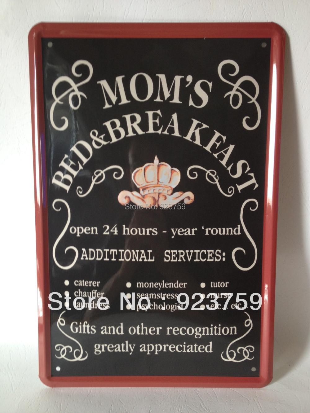 MOM'S BED&BREAKFAST Tin Sign Bar pub home Wall Decor Retro Metal Art Poster item(China (Mainland))