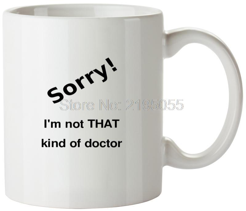 That Kind Of Doctor unique coffee mugs personalized coffee cups cute mugs(China (Mainland))