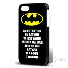 For iphone 4/4s 5/5s 5c SE 6/6s plus ipod touch 4/5/6 back skins mobile cellphone cases cover Batman Quote Just Saying