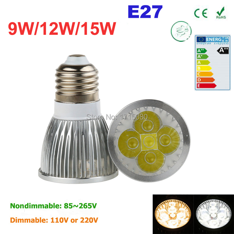 Super Bright 9W 12W 15W E27 LED Bulbs Light 110V 220V Dimmable Led Spotlights warm/ cold white Natural White lamps for home(China (Mainland))