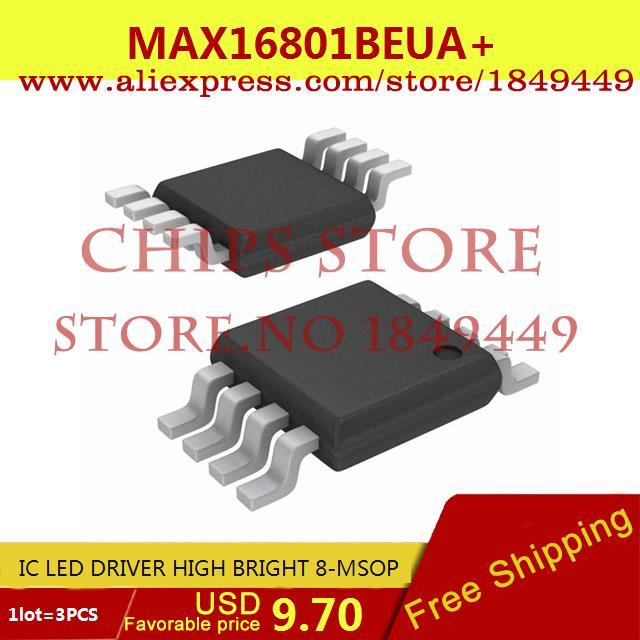 Free Shipping Diy Integrated Circuits MAX16801BEUA IC LED DRIVER HIGH BRIGHT 8-MSOP 16801 MAX16801 16801B 3pcs(China (Mainland))