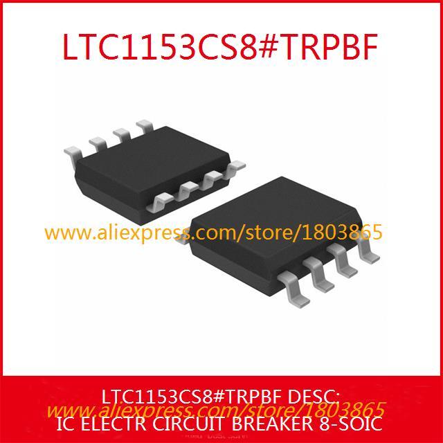 Free Shipping Electronic Parts LTC1153CS8#TRPBF IC ELECTR CIRCUIT BREAKER 8-SOIC LTC1153CS8 1153 LTC1153 3pcs(China (Mainland))