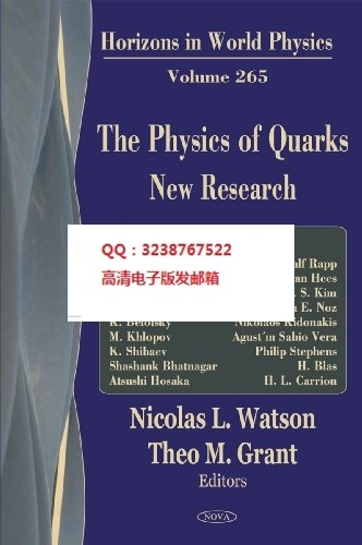 The Physics of Quarks: New Research(China (Mainland))