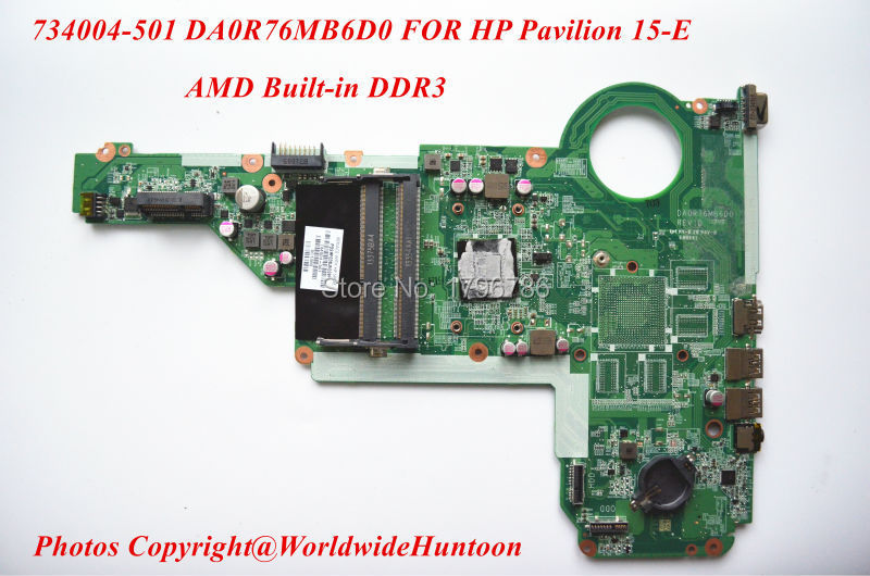 Original laptop motherboard 734004-501 for HP Pavilion 15-E motherboard DA0R76MB6D0 AMD DDR3 Integrated Free shipping(China (Mainland))