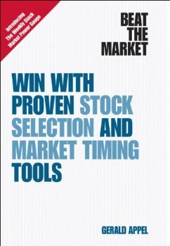 Beat the Market: Win with Proven Stock Selection and Market ; 1 ed.(China (Mainland))