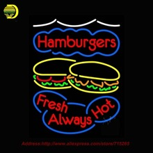 Hamburgers Fresh Always Hot Neon Sign Neon Bulbs Glass Tube Lamp Handcrafted Decorate Food Shop Advertise Beer Arcade Sign 30x20(China (Mainland))