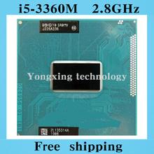 Core i5 3360M 2.8GHz 3M SR0MV Dual Core Four threads 3360 Notebook processors Laptop CPU PGA 988 pin Socket G2