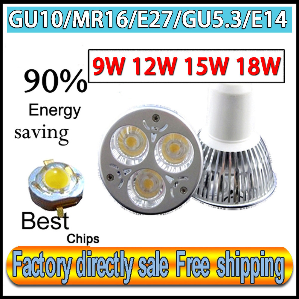 Factory directly sale CREE Bulb led bulb lamps GU10 E27 MR16 E14 GU5.3 9w 12W 15W 18W Dimmable led spotlight free shipping(China (Mainland))