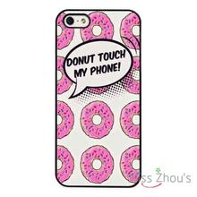 Don't Touch My Phone Donaught Pink back skins mobile cellphone cases cover for iphone 4/4s 5/5s 5c SE 6/6s plus ipod touch 4/5/6