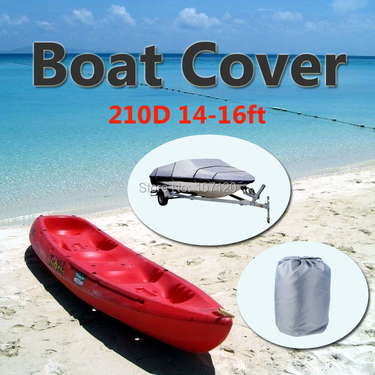 2015 New High Quality 210D Speedboat Camping Fishing Boat Cover 14ft - 16ft Sunproof Fish Waterproof UV Protected - Grey