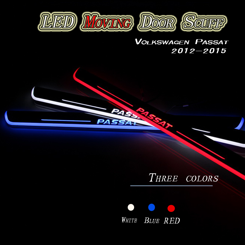 LED car styling Flash Door Sills Moving Scuff Plate White, blue and red colors Light Panel For Volkswagen Passat 2012-2015(China (Mainland))