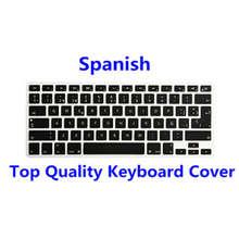 UK EU US Layout Spanish ESP Silicone Keyboard Protector Flim Cover Skin for All Apple MacBook Pro Air Retina 13 15 17