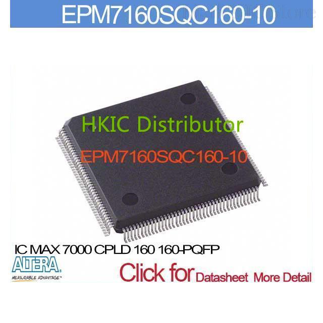 EPM7160SQC160-10 IC 7000 CPLD 160 160-PQFP EPM7160SQC160 7160SQC16 EPM7160SQC 7160SQC160 EPM7160S 7160SQC160(China (Mainland))
