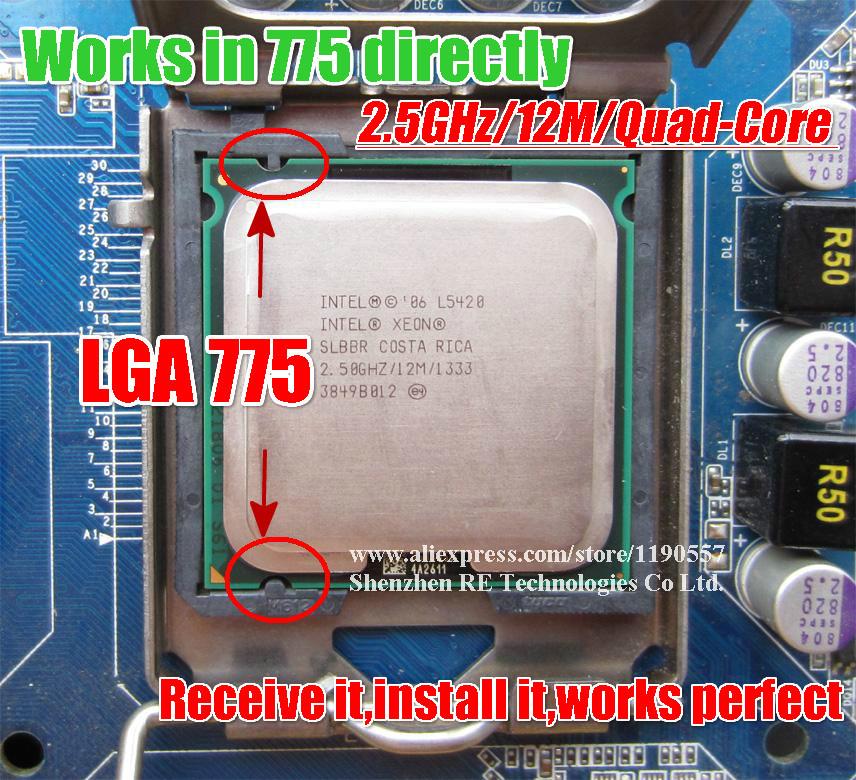 Xeon L5420 2.5GHz/12M/1333Mhz Processor equal to LGA775 Core 2 Quad Q6600 Q9300 CPU,works on LGA775 mainboard no need adapter(China (Mainland))