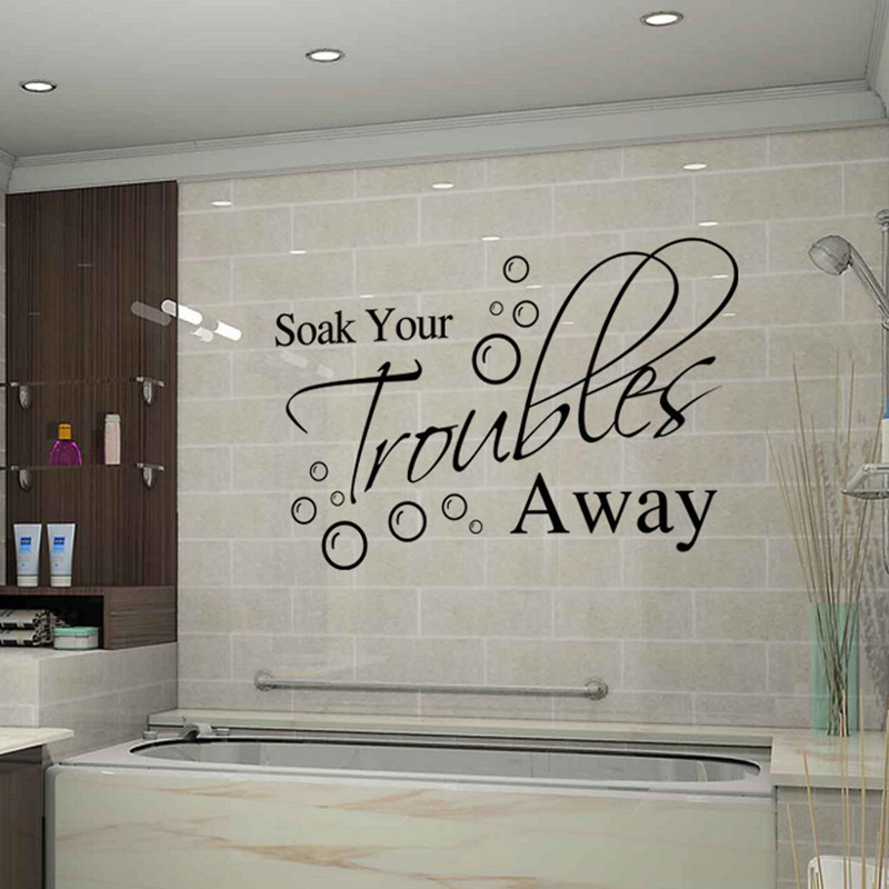 Soak your trouble away english proverbs sticker mural for Bathroom mural wallpaper