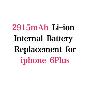 2915Mah 3.7V Lithium polymer Battery For iphone 6 Plus Battery mobile phone Batterie Batterij Bateria