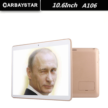 CARBAYSTAR 10.6 Inch android Tablet PC A106 Octa Core 1366*768 IPS 4GB RAM 64GB ROM 8MP Big battery 8800mAh tablette Computer(China (Mainland))