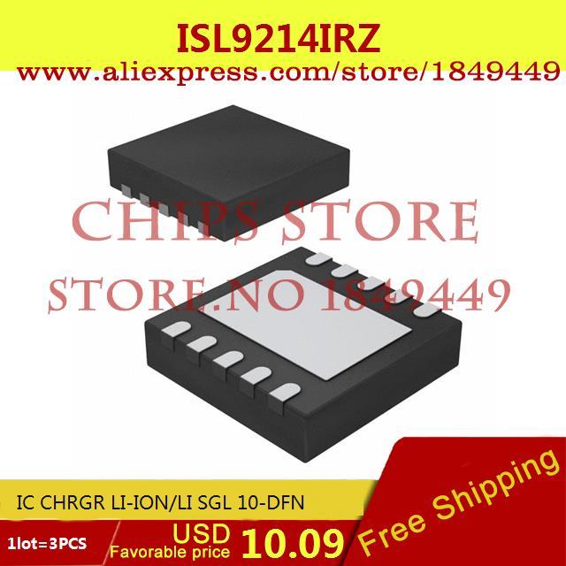 Бесплатная Доставка Integrated Circuit ISL9214IRZ IC CHRGR LI-ION/LI SGL 10-DFN 9214 ISL9214 3 ШТ.  цены