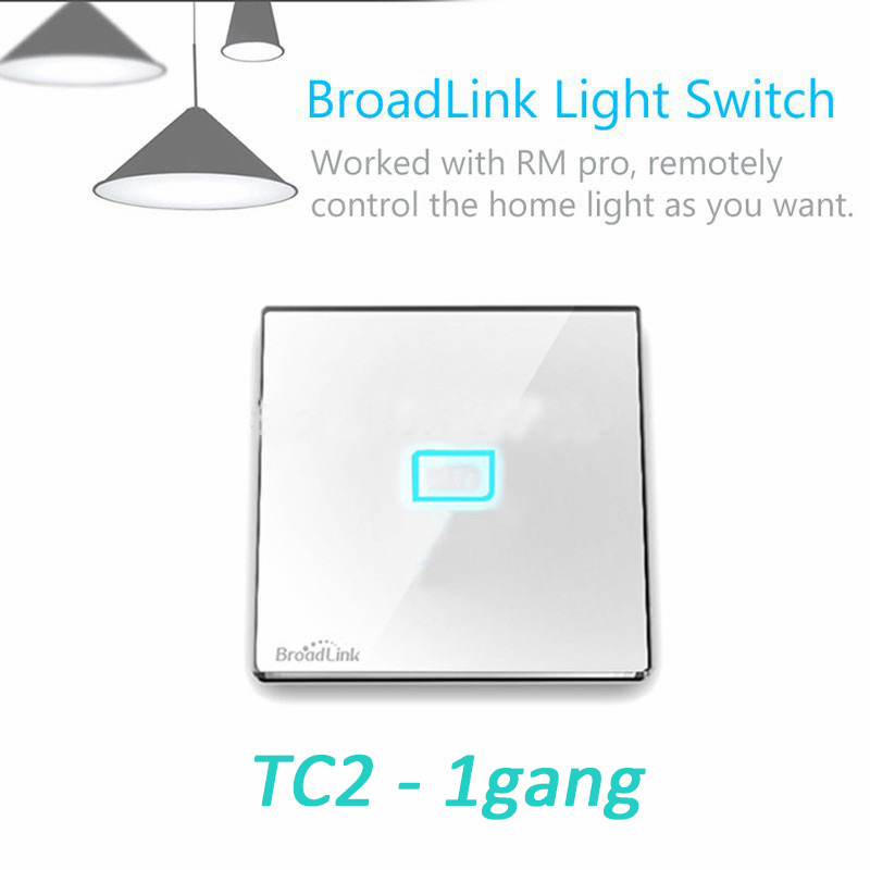 Broadlink TC1/TC2 1 Gang, Wireless Wifi Remote Control Wall Light Smart Touch Screen Switch Smart Home Automation By Android IOS(China (Mainland))