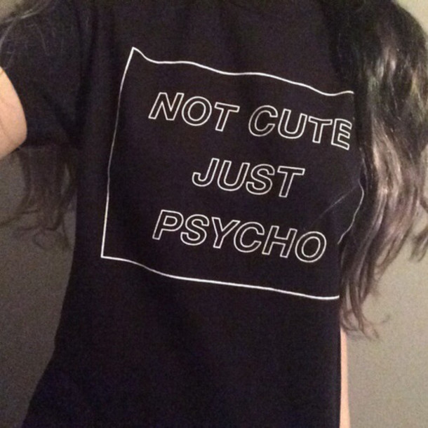 NOT CUTE JUST PSYCHO T-Shirt Women Sexy t shirt Summer Style Graphic tees Sport tops Jogging Pullover Outerwear Plus Size(China (Mainland))