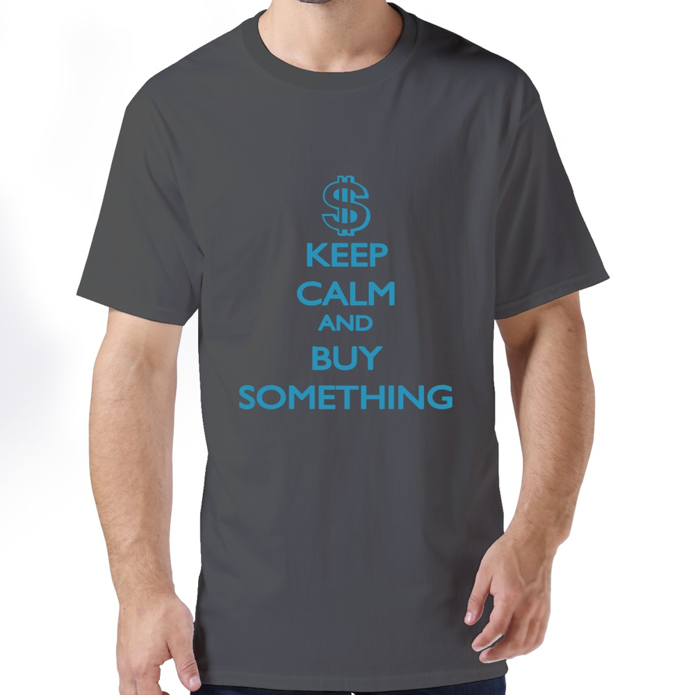 Artist Environmental t-shirts funny Keep Calm and buy something t-shirt for man's Hot sale(China (Mainland))