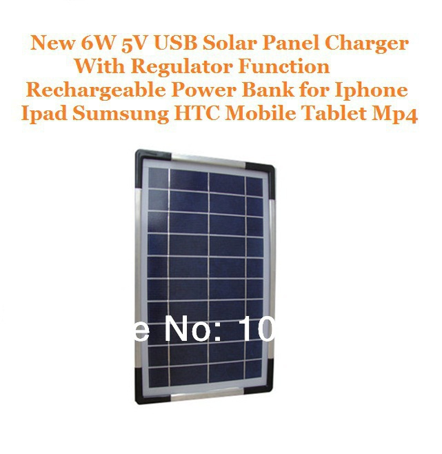 New 6W 5V USB Solar Panel Charger With Voltage Regulator Rechargeable Power Bank for Iphone Ipad Sumsung HTC Mobile Tablet Mp4(China (Mainland))