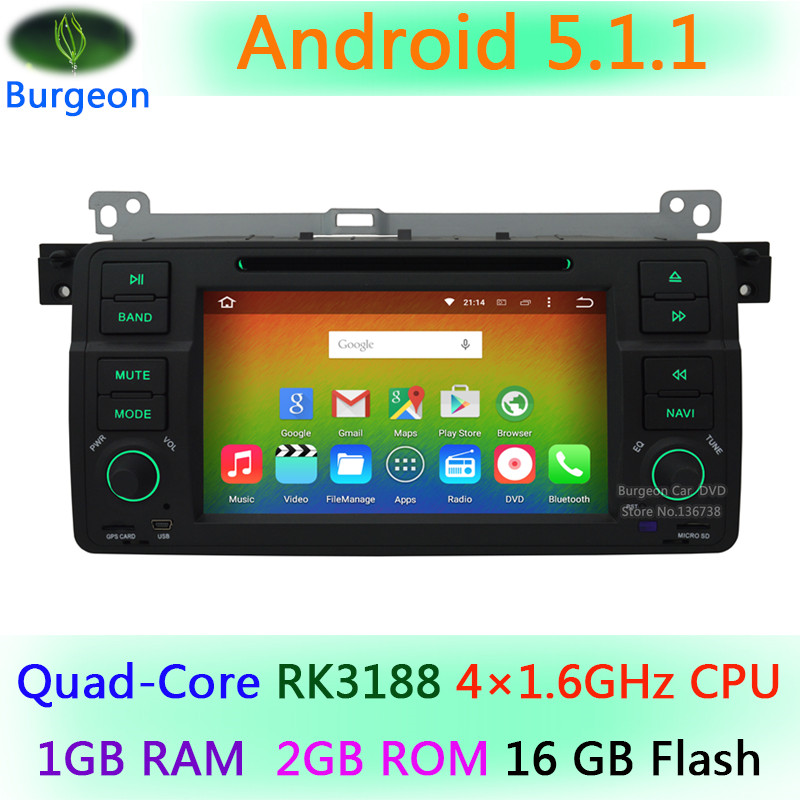 1024X600 Android 5.1.1 Quad Core 4X1.6G CPU Car DVD Player for BMW 3 Series E46 M3 1998-2006 3G WIFI Radio Stereo GPS Navigation(China (Mainland))