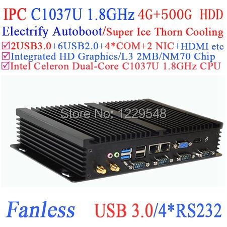 Fanless industrial mini pc auto boot USB 3.0 Dual Gigabit Lan 4 COM HDMI Intel Celeron C1037U 1.8G 4G RAM 500G HDD Windows Linux(China (Mainland))