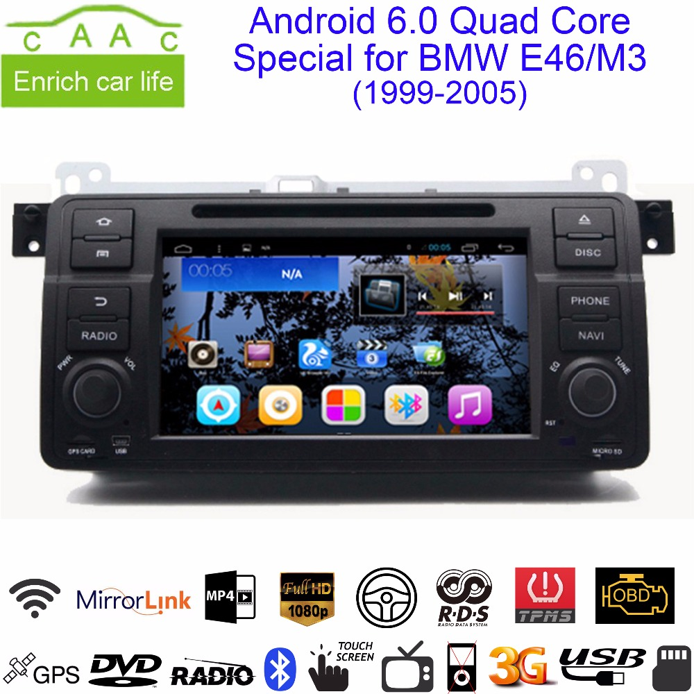 "Android 6.0.1 Quad Core GPS Navigation 7"" Car DVD Player for BMW E46 Old 3 series M3/ 99-05 with BT/RDS/Radio/Canbus/Mirrorlink(China (Mainland))"