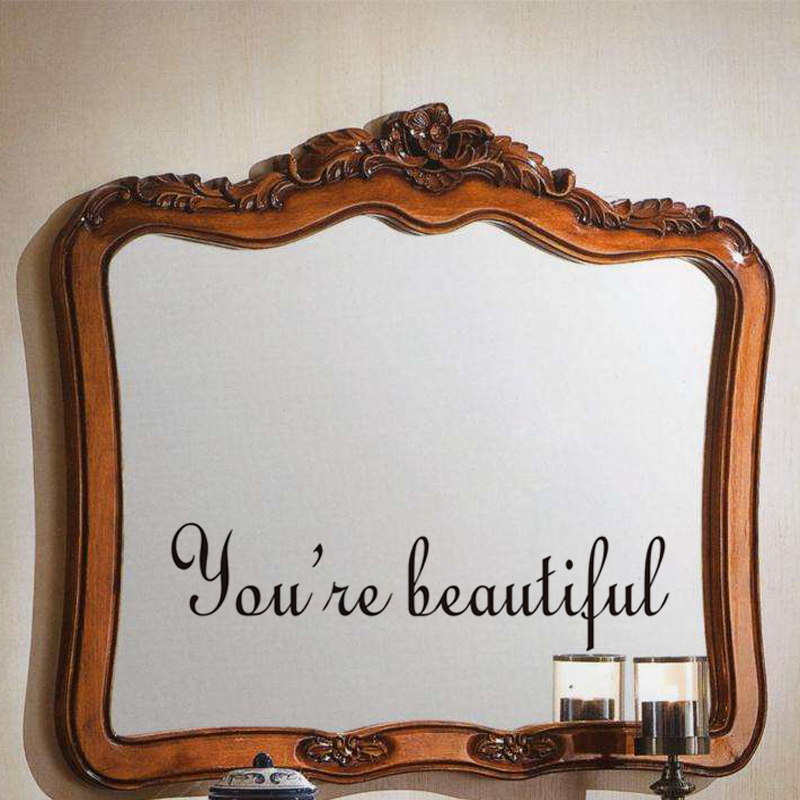 You're Beautiful Mirror Decal Wall Sticker Toilet Decal Bathroom Wall Quote home Decorations Living Room Home decor(China (Mainland))