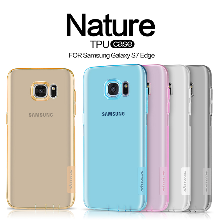 Nillkin Nature Series Ultra-thin 0.6mm Transparent TPU Back Cover Mobile Phone Case for Samsung Galaxy S7 edge(China (Mainland))