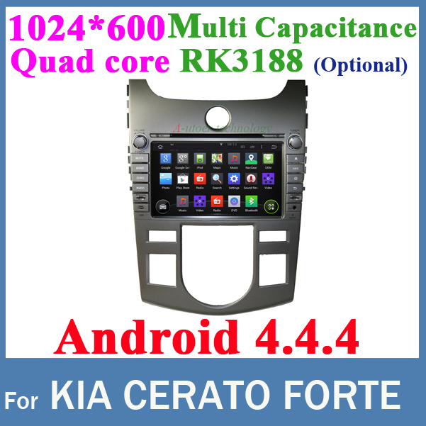 For KIA CERATO FORTE AT Android 4.4 1024*600 screen Quad core RK3188 CPU 2 DIN Car DVD GPS WIFI 3G Bluetooth Car radio(China (Mainland))