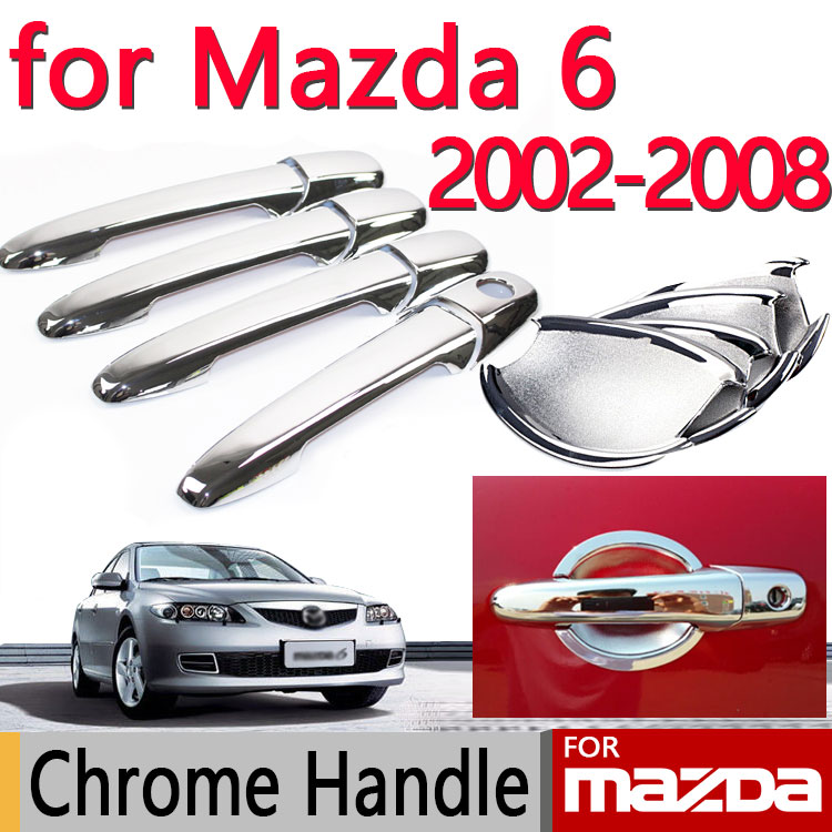 Chrome Door Handle For Mazda 6 2002-2008 Atenza 2003 2004 2005 2006 2007 Sedan Wagon Cover Car Sticker Car Styling(China (Mainland))