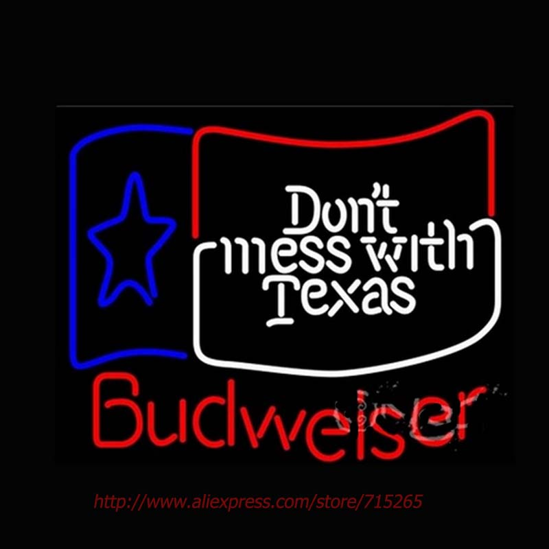New Neon Sign Budweiser Dont Mess With Texas Neon Bulbs Handcrafted Light Bulbs Display Neon Bar Lamp Personalized Design 30x24(China (Mainland))