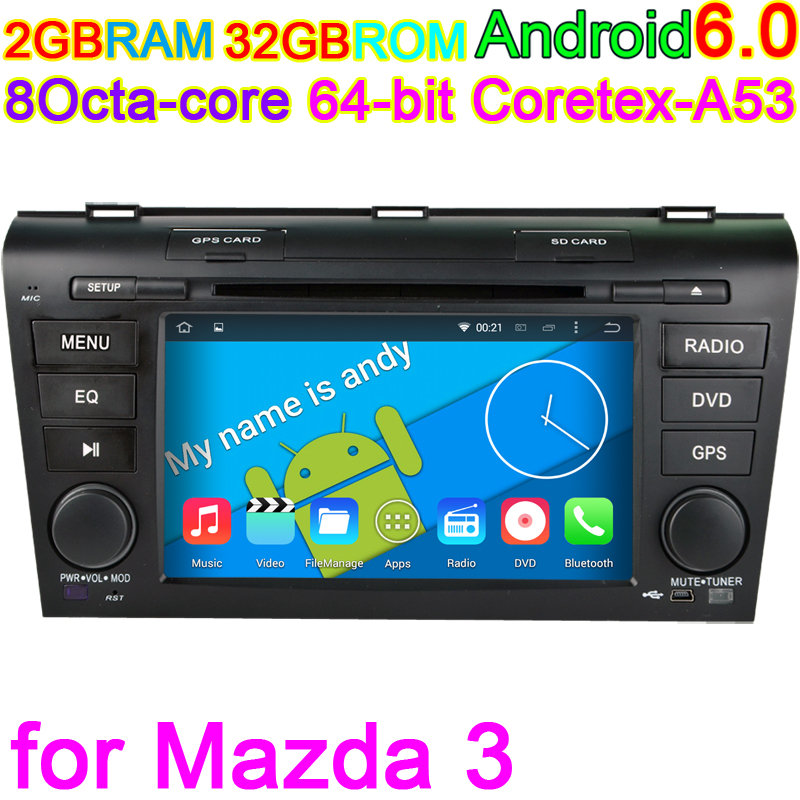 for Mazda3 2004 2005 2006 2007 2008 2009 Octa Core Android 6.0 Vehicle Computer Car GPS DVD Player PC 4G Stereo DVR Audio Navi(China (Mainland))